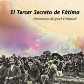 Película de Nuestra Señora de Fátima y el Tercer Secreto