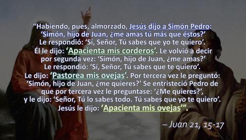 "Jesús le dice a San Pedro ""Apacienta mis corderos"", ""Pastorea mis ovejas"", y ""Apacienta mis ovejas"" en Juan 21, 15-17"