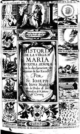 La portada del libro Historia de la Vida y Excelencias de la Virgen María Nuestra Señora escrito por Fray José de Jesús